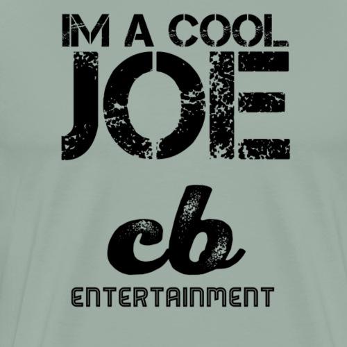 I'm a Cool Joe - Men's Premium T-Shirt