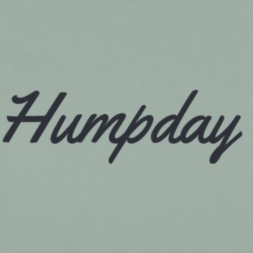 Humpday - Men's Premium T-Shirt