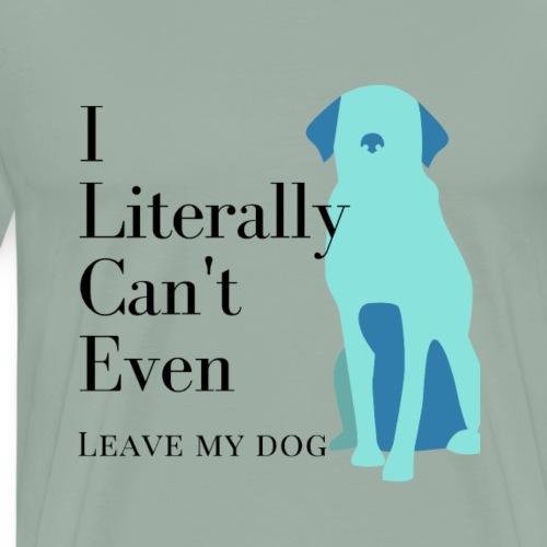 I Literally Can't - Men's Premium T-Shirt