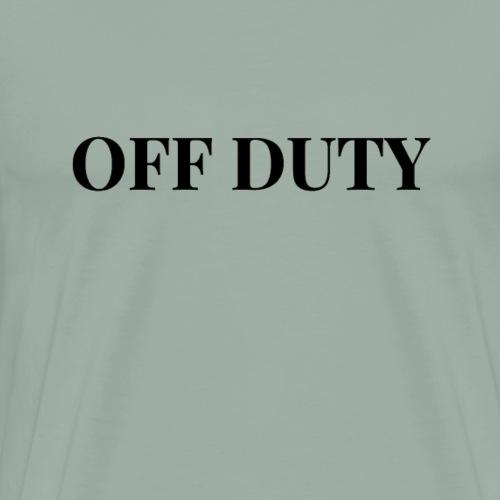 Off Duty - Men's Premium T-Shirt