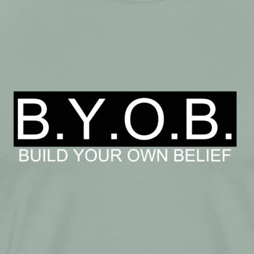BYOB - Men's Premium T-Shirt