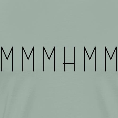 MMMHMM - Men's Premium T-Shirt
