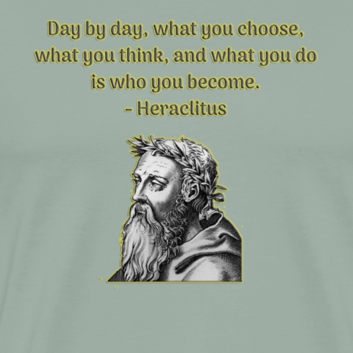Heraclitus Quote For Empowerment - Men's Premium T-Shirt