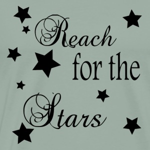 Reach for the stars Women's apparel, accessories - Men's Premium T-Shirt