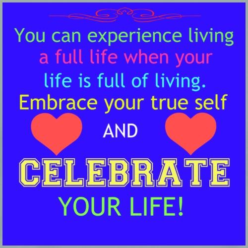 Celebrate Your Life - Men's Premium T-Shirt