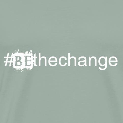 bethechangewhite - Men's Premium T-Shirt