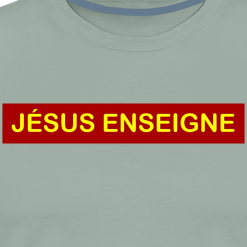 Jesus enseigne. - Men's Premium T-Shirt
