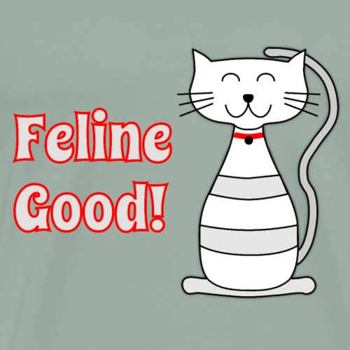 Feline Good Cat Lover design - Men's Premium T-Shirt