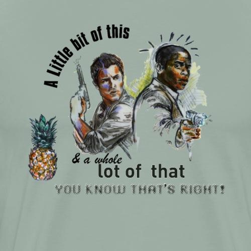 Psych - A little bit of this. - Men's Premium T-Shirt