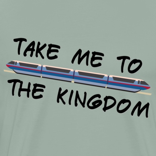 Take Me To The Kingdom - Men's Premium T-Shirt