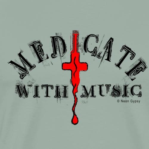 MEDICATE WITH MUSIC - Men's Premium T-Shirt