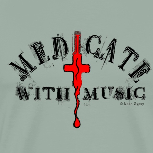 MEDICATE WITH MUSIC - Men's Premium T-Shirt