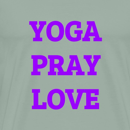 Yoga Pray Love - Men's Premium T-Shirt