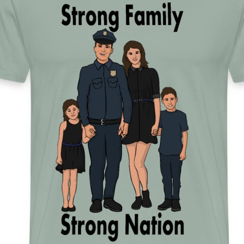 Strong Family, Stong Nation - Police Officer - Men's Premium T-Shirt