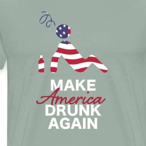 Make America Drunk Again Freedom USA 4th of July - Men's Premium T-Shirt