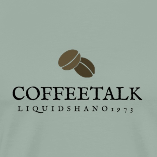 CoffeeTalk with Liquidshano1973 - Men's Premium T-Shirt