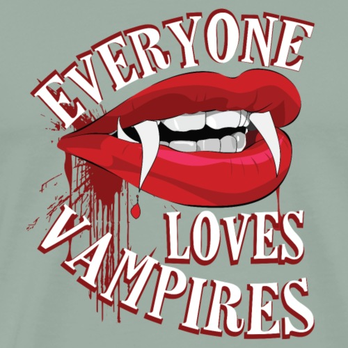 Everyone Loves Vampires Funny Halloween T-Shirt - Men's Premium T-Shirt