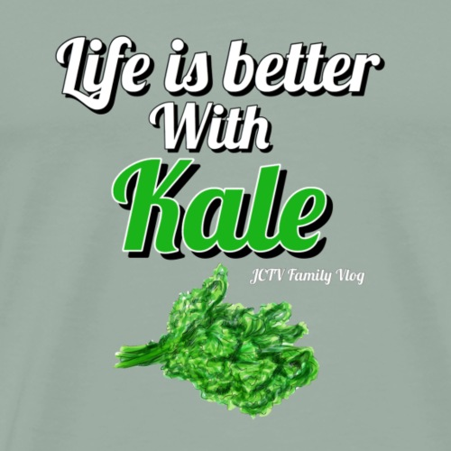 Life is Better With Kale - Men's Premium T-Shirt