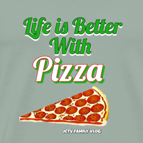 Life is better with Pizza - Men's Premium T-Shirt