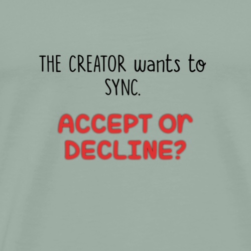 Accept or Decline? - Men's Premium T-Shirt