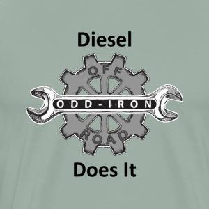 ODIO Diesel Does It Shirt Black 8 27 2017 - Men's Premium T-Shirt