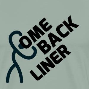 Come Back Liner Strongman - Men's Premium T-Shirt