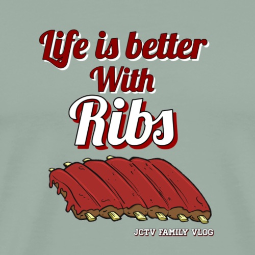 Life is better with Ribs - Men's Premium T-Shirt