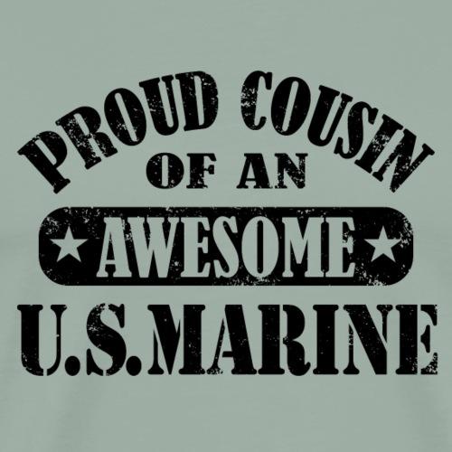 Proud Cousin of a U.S. Marine - Men's Premium T-Shirt