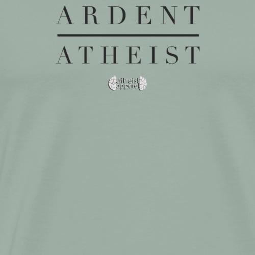 Ardent Atheist - Men's Premium T-Shirt