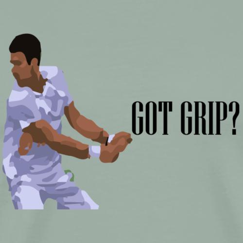 Got Grip 1 - Men's Premium T-Shirt