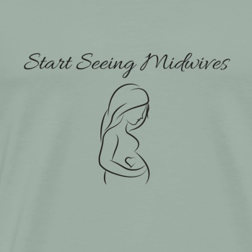 Start Seeing Midwives - Men's Premium T-Shirt