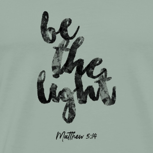 be the light - Men's Premium T-Shirt