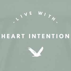 live with heart intention- white bird - Men's Premium T-Shirt