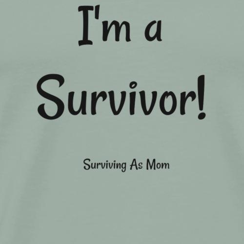 I'm a Survivor black - Men's Premium T-Shirt