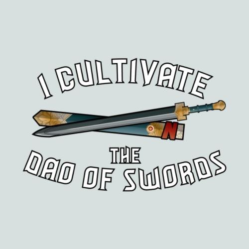 I Cultivate the Dao of Swords - Men's Premium T-Shirt
