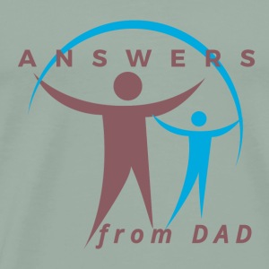 ANSWERS from DAD - Men's Premium T-Shirt