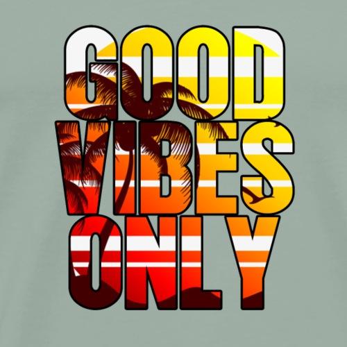 Good Vibes Only Tee - Men's Premium T-Shirt