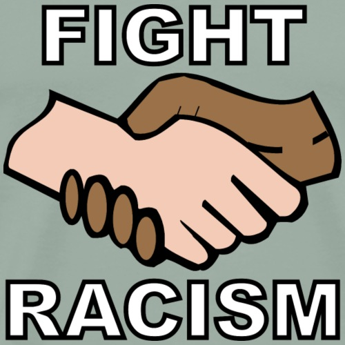 Fight Racism - Men's Premium T-Shirt