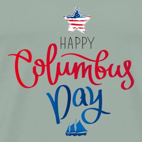 Happy Columbus Day - Men's Premium T-Shirt