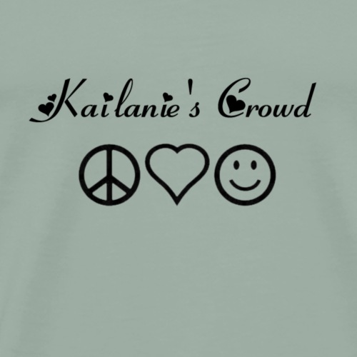 Kailanie s Crowd peace love and happiness 1 - Men's Premium T-Shirt