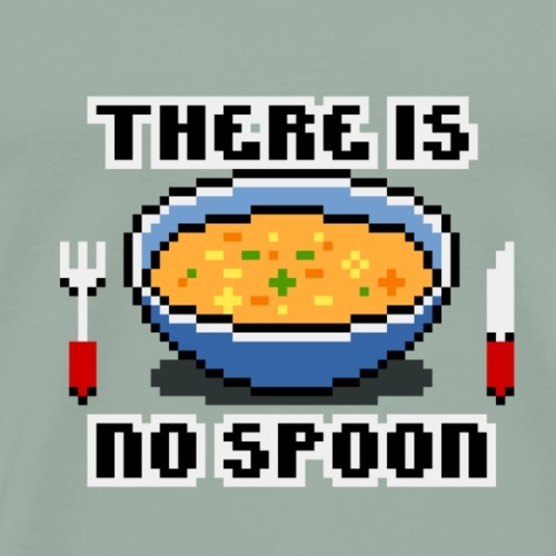 There Is No Spoon! - Men's Premium T-Shirt