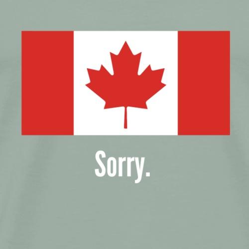 canada sorry - Men's Premium T-Shirt
