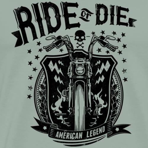 Ride or Die! - Men's Premium T-Shirt