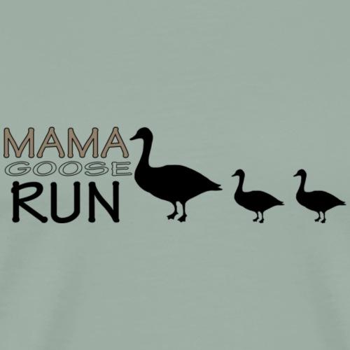 mama goose run - Men's Premium T-Shirt