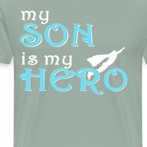 My Son is my Hero, Perfect Shirt for Parents - Men's Premium T-Shirt
