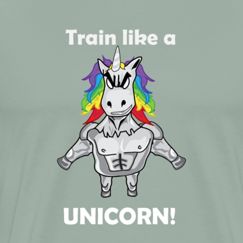 Train like a Unicorn white training gift idea - Men's Premium T-Shirt