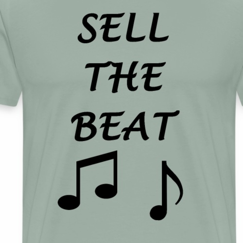 Sell the beat - Men's Premium T-Shirt