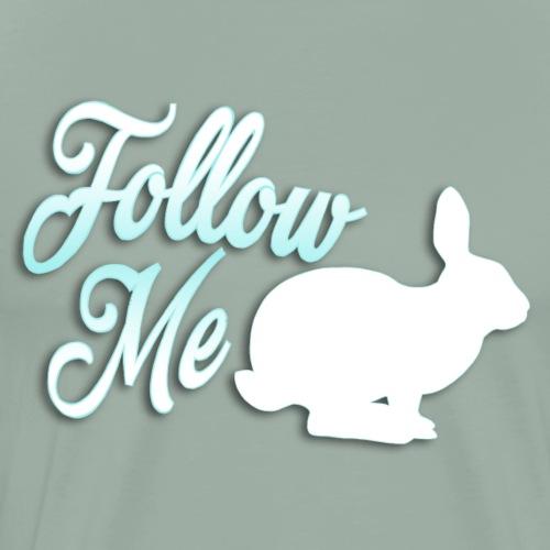 Follow the White Rabbit - Men's Premium T-Shirt