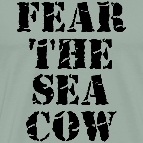 Fear The Sea Cow - Men's Premium T-Shirt