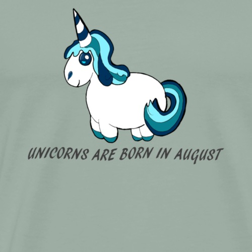 Unicorns are born in August, August birthday gift - Men's Premium T-Shirt